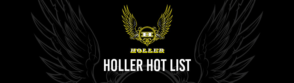Holler Hot List